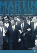 Martin Luther King and the Civil Rights Movement