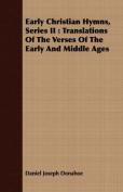 Early Christian Hymns, Series II