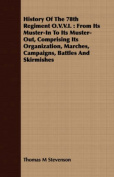 History of the 78th Regiment O.V.V.I.