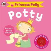Princess Polly's Potty [Board book]