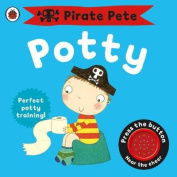 Pirate Pete's Potty (Pirate Pete and Princess Polly) [Board book]