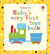 Baby's Very First Book of Toys (Baby's Very First) [Board book]