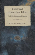 Forest and Game-Law Tales; Vol III