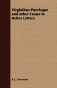 Virginibus Puerisque and Other Essays in Belles Lettres