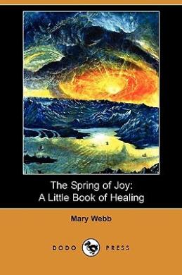 The Spring of Joy: A Little Book of Healing (Dodo Press)