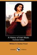 A History of Irish Music (Illustrated Edition)