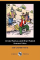 Uncle Remus and Brer Rabbit (Illustrated Edition)