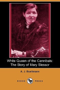 White Queen of the Cannibals