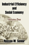 Industrial Efficiency and Social Economy