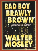 Bad Boy Brawly Brown [Large Print]