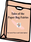 Tales of the Paper Bag Fairies