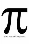 Pi to Two Million Places