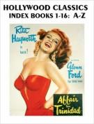 Hollywood Classics Index, Books 1-16