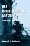 USS Charles Carroll Apa28