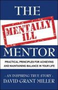 The Mentally Ill Mentor
