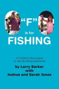 """F"" is for Fishing"