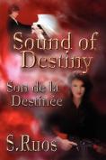 Sound of Destiny