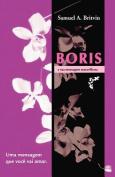 Boris E Sua Mensagem Maravilhosa [POR]
