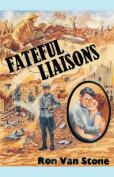 Fateful Liaisons