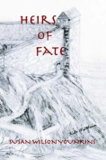 The Heirs of Fate