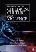 Handbook of Children, Culture and Violence