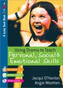 Using Drama to Teach Personal, Social and Emotional Skills