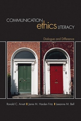 Communication Ethics Literacy: Dialogue and Difference