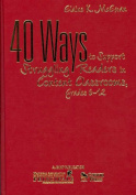 40 Ways to Support Struggling Readers in Content Classrooms Grades 6-12