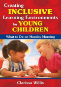 Creating Inclusive Learning Environments for Young Children