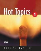 Hot Topics 1-Text