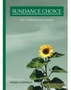 The Sundance Choice, Developmental Version