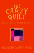 The Crazy Quilt