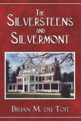 The Silversteens and Silvermont