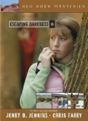 Escaping Darkness (Red Rock Mysteries