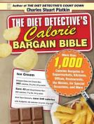 The Diet Detective's Calorie Bargain Bible
