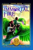 The Immortal Fire (Cronus Chronicles Trilogy