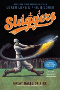 Great Balls of Fire (Sluggers