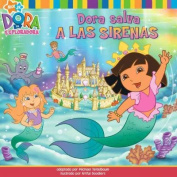 Dora Salva A las Sirenas (Dora the Explorer 8x8  [Spanish]