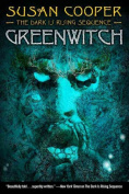 Greenwitch (Dark Is Rising Sequence