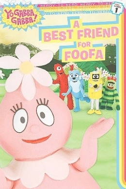 A Best Friend for Foofa (Ready-To-Read - Level Pre1 (Quality)) [Board book]
