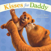 Kisses for Daddy [Board Book]