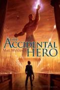The Accidental Hero (Jack Blank Adventures