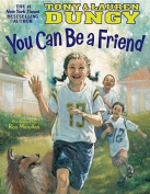 You Can be a Friend
