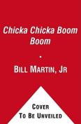 Chicka Chicka Boom Boom [Board book]