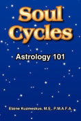 Soul Cycles: Astrology 101
