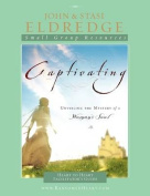 Captivating Heart to Heart Facilitator's Guide