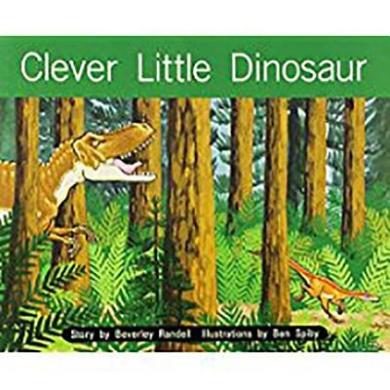 Clever Little Dinosaur: Leveled Reader