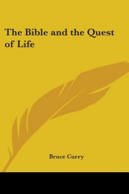 The Bible and the Quest of Life