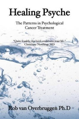 Healing Psyche: Patterns and Structure of Complementary Psychological Cancer Treatment
