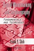 Digital Watermarking and Steganography